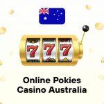 Online Pokies Casino Australia